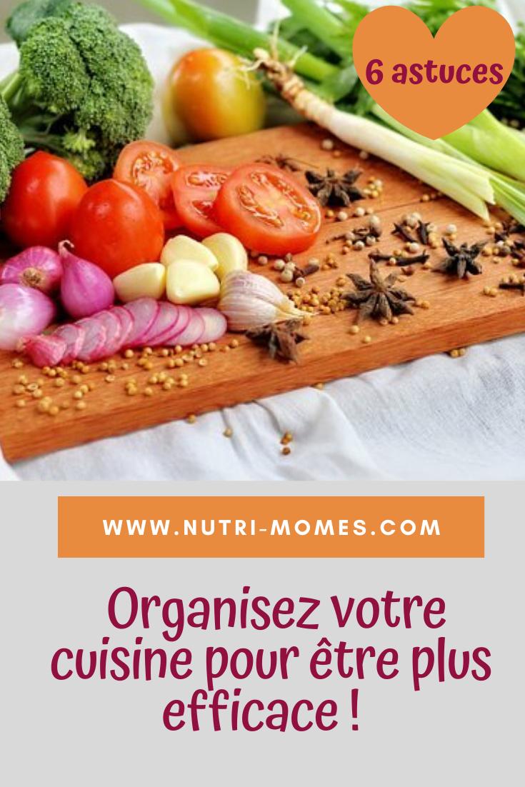 Cuisine organisée : 6 astuces pour être plus efficace